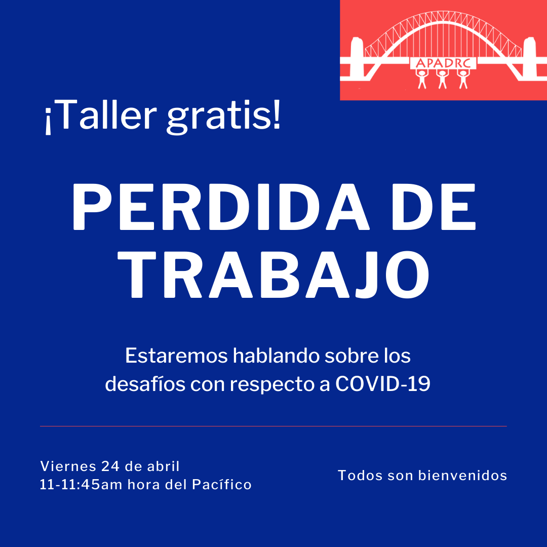 Free Spanish Workshop: Perdida de Trabajo (Loss of Employment)