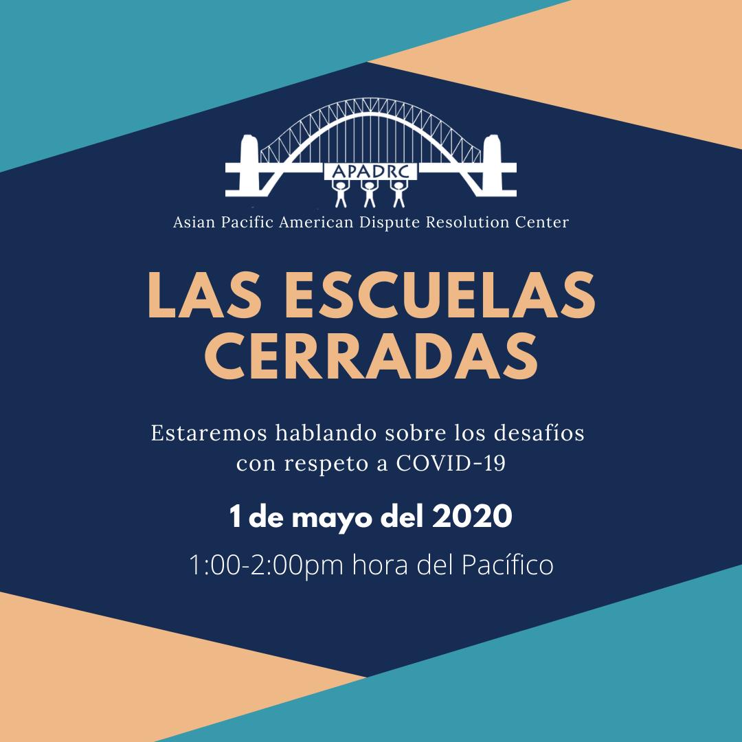 Free Spanish Workshop: Las Escuelas están  Cerradas  (Schools Shut-Down)