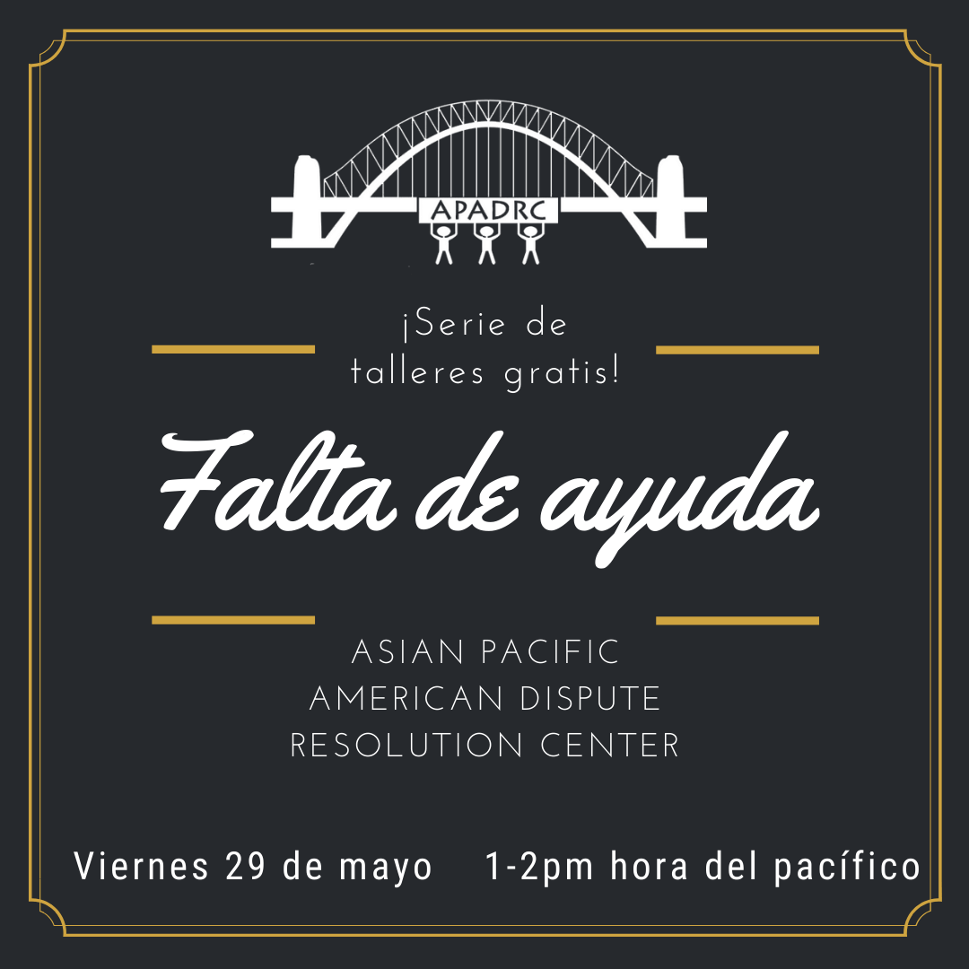 Free Spanish Workshop:  Falta de Ayuda  (Lack of Support)